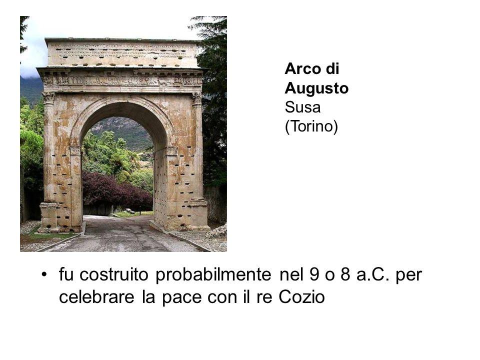 Arco di Augusto Susa. (Torino) fu costruito probabilmente nel 9 o 8 a.C.