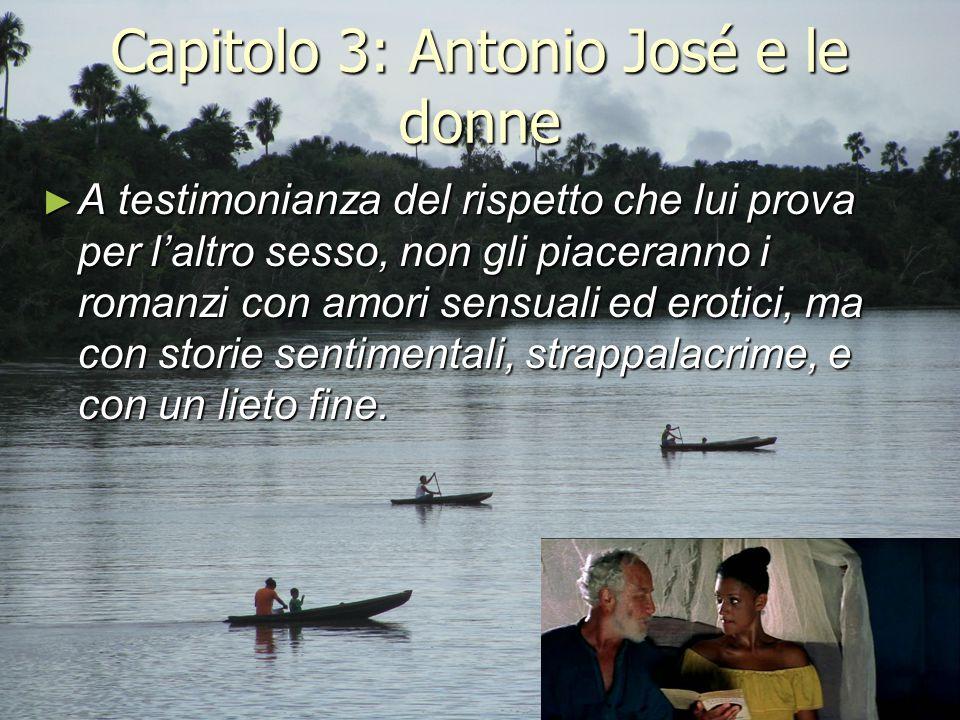 Capitolo 3: Antonio José e le donne