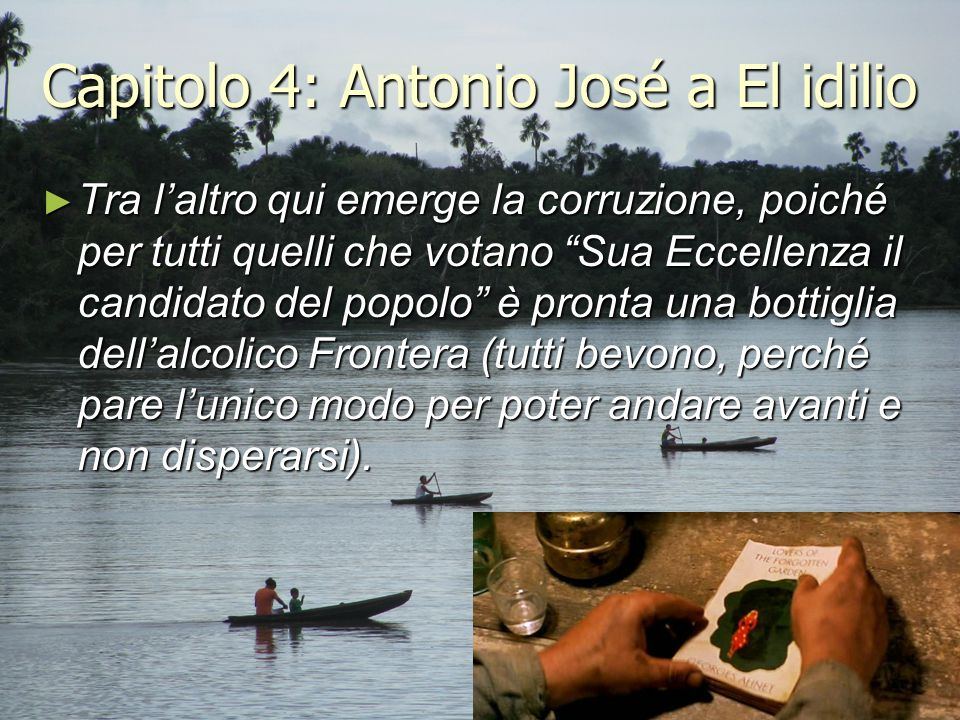 Capitolo 4: Antonio José a El idilio