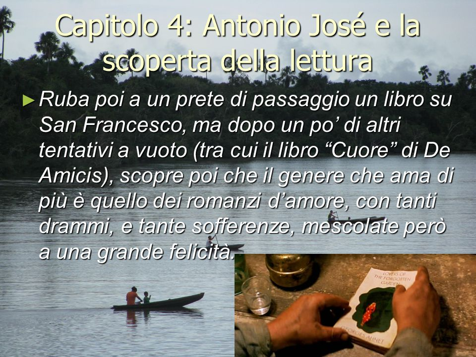 Capitolo 4: Antonio José e la scoperta della lettura