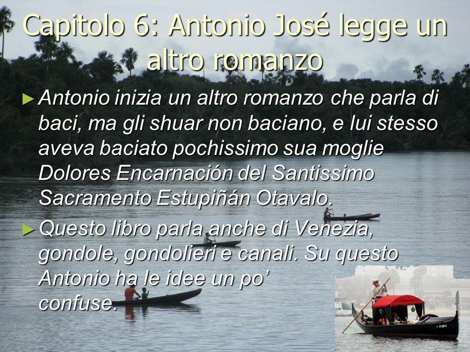 Capitolo 6: Antonio José legge un altro romanzo