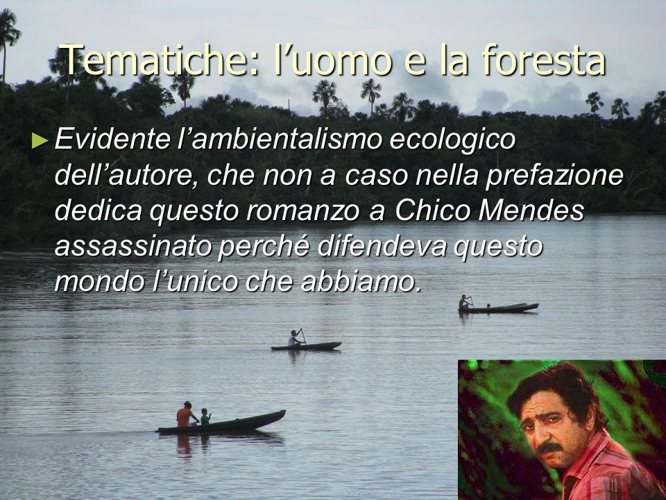 Tematiche: l'uomo e la foresta