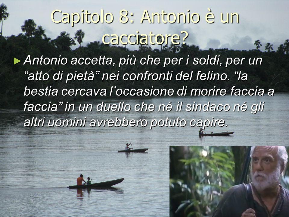 Capitolo 8: Antonio è un cacciatore