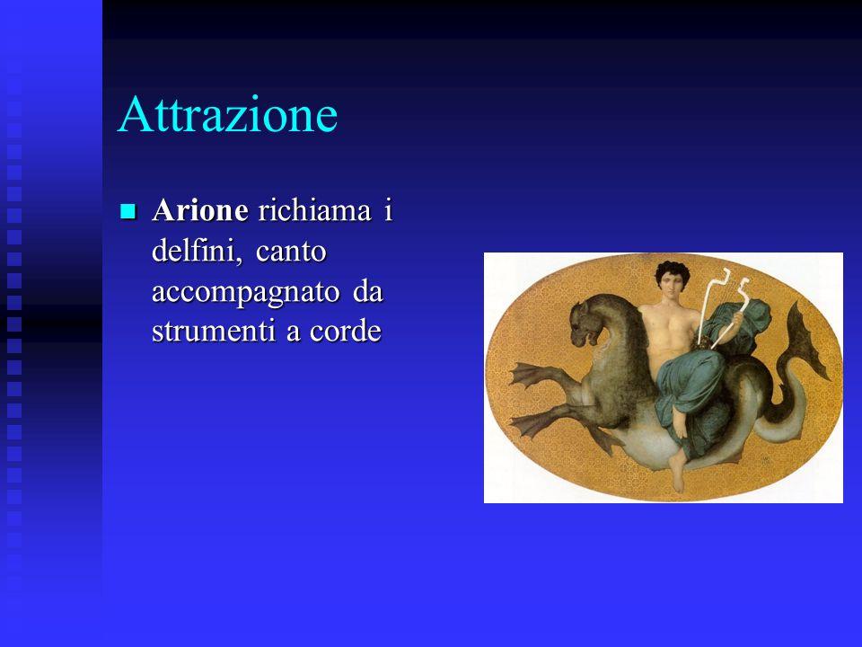 Attrazione Arione richiama i delfini, canto accompagnato da strumenti a corde