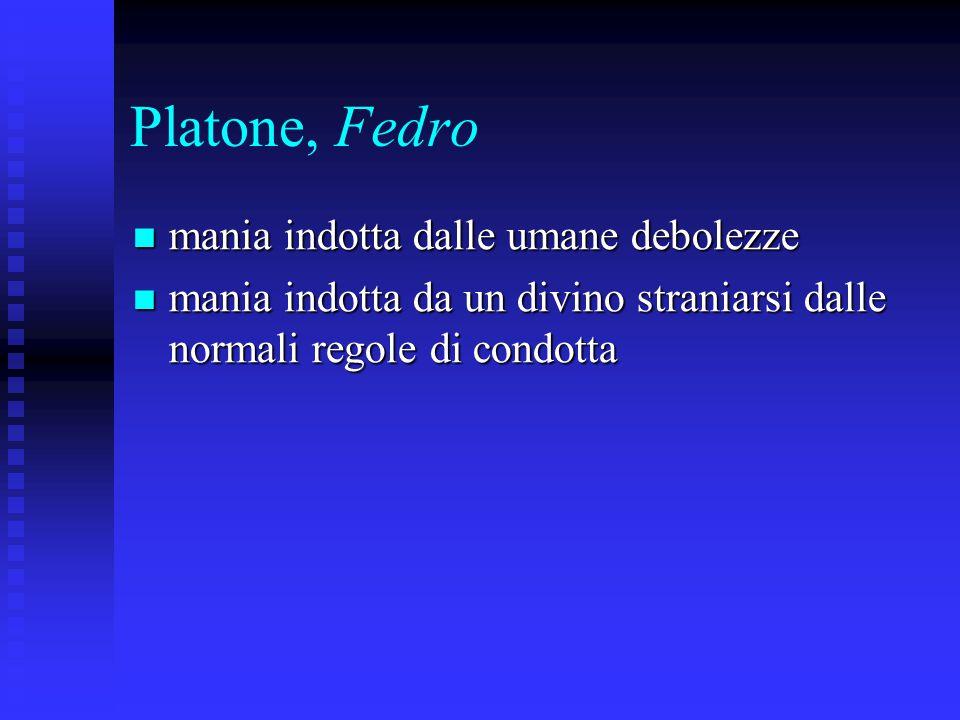 Platone, Fedro mania indotta dalle umane debolezze
