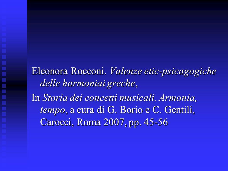 Eleonora Rocconi. Valenze etic-psicagogiche delle harmoniai greche,