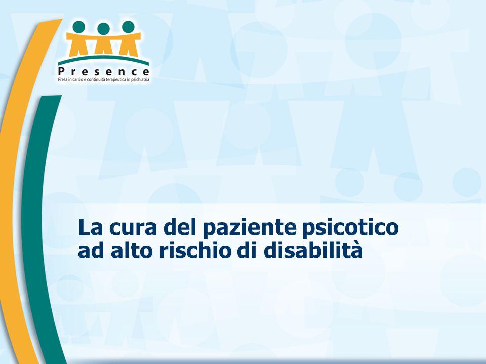 La cura del paziente psicotico ad alto rischio di disabilità