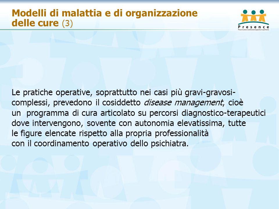 Modelli di malattia e di organizzazione delle cure (3)