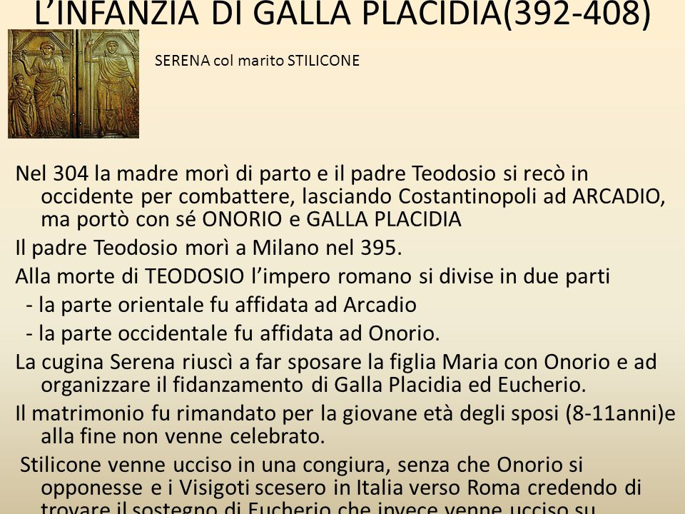 L'INFANZIA DI GALLA PLACIDIA(392-408)