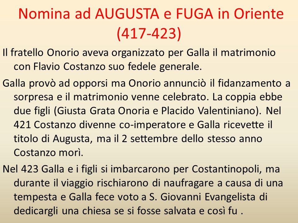 Nomina ad AUGUSTA e FUGA in Oriente (417-423)