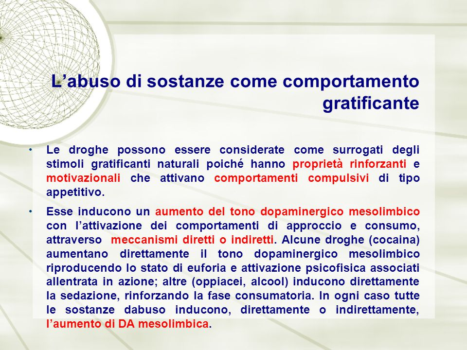 L'abuso di sostanze come comportamento gratificante