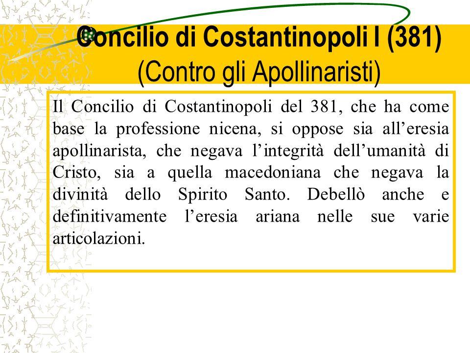 Concilio di Costantinopoli I (381) (Contro gli Apollinaristi)