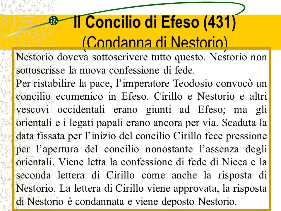 Il Concilio di Efeso (431) (Condanna di Nestorio)