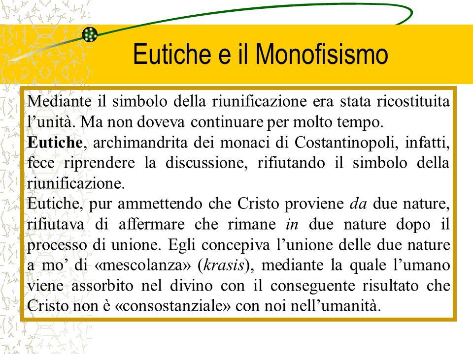 Eutiche e il Monofisismo