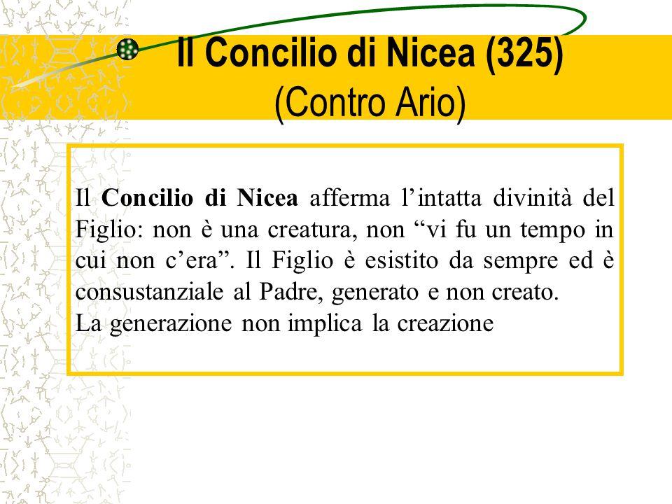 Il Concilio di Nicea (325) (Contro Ario)