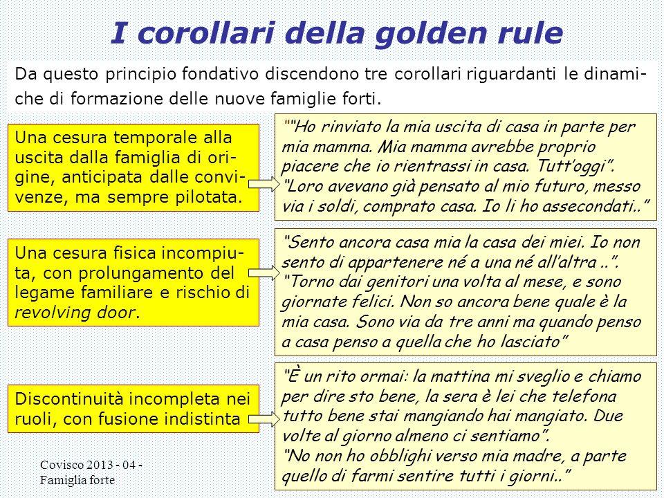 I corollari della golden rule