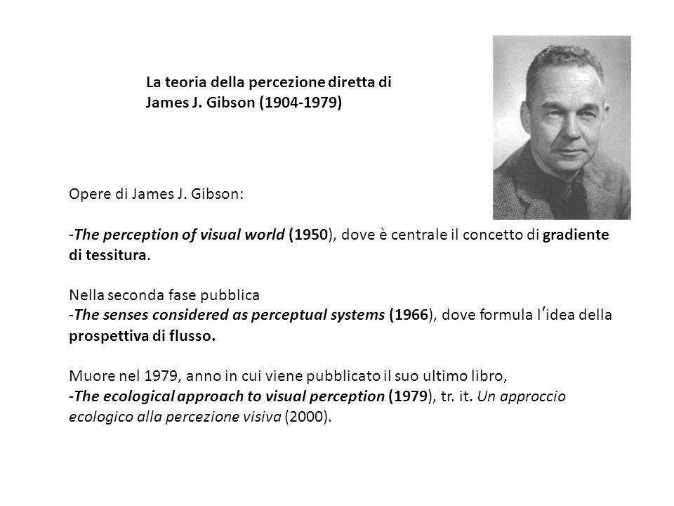 La teoria della percezione diretta di James J. Gibson (1904-1979)
