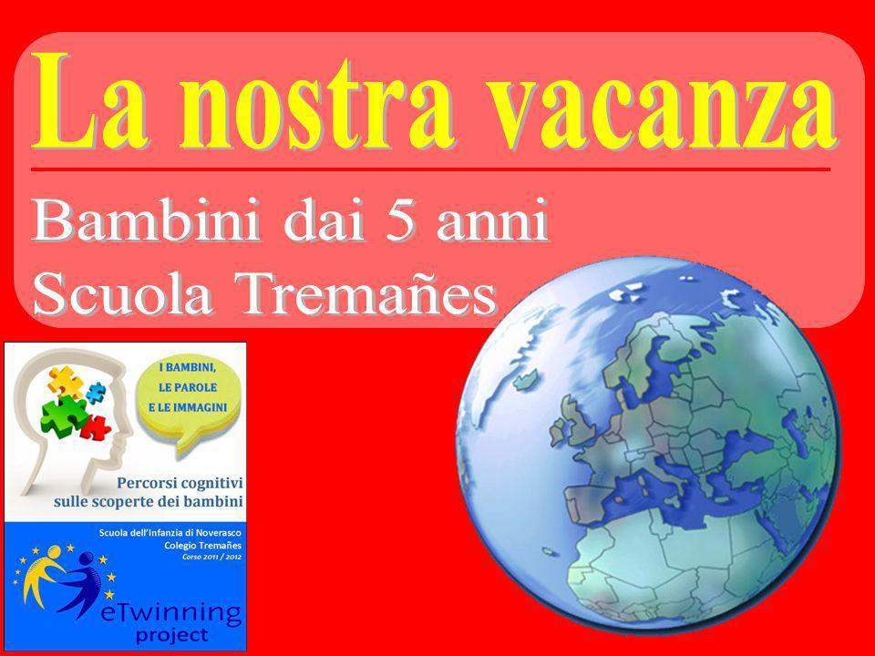 La nostra vacanza Bambini dai 5 anni Scuola Tremañes