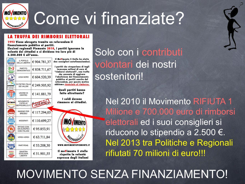 MOVIMENTO SENZA FINANZIAMENTO!