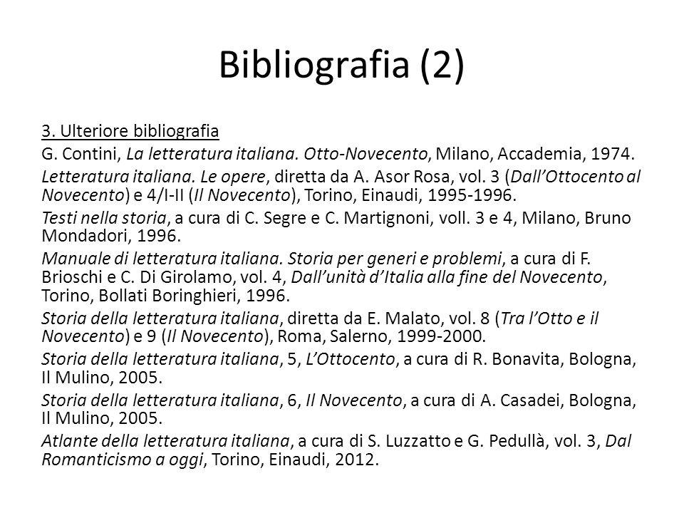 Bibliografia (2) 3. Ulteriore bibliografia