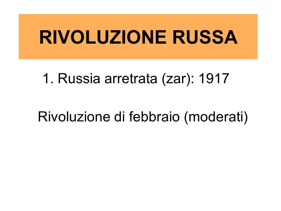 1. Russia arretrata (zar): 1917