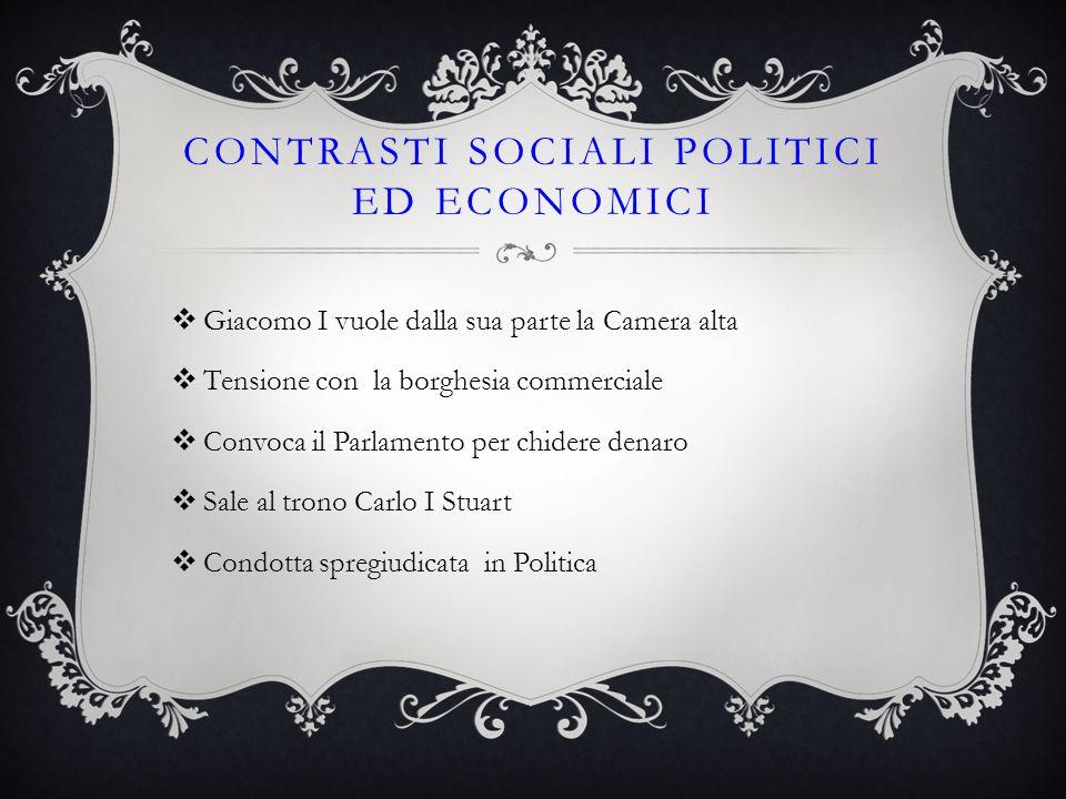 CONTRASTI SOCIALI POLITICI ED ECONOMICI