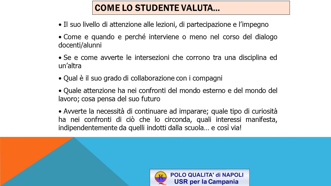 COME LO STUDENTE VALUTA…