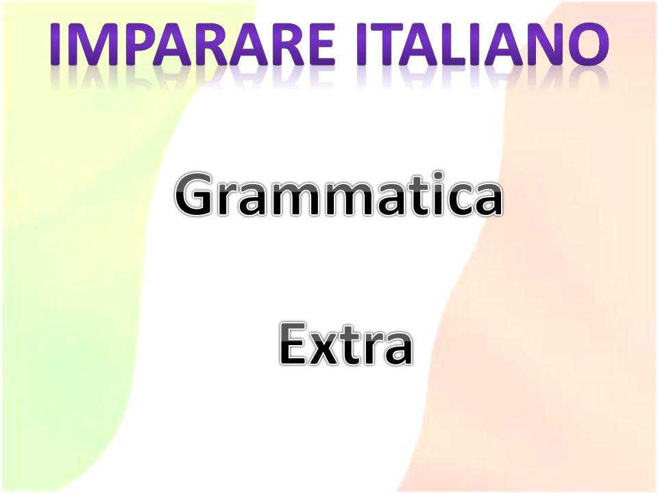 Imparare italiano Grammatica Extra
