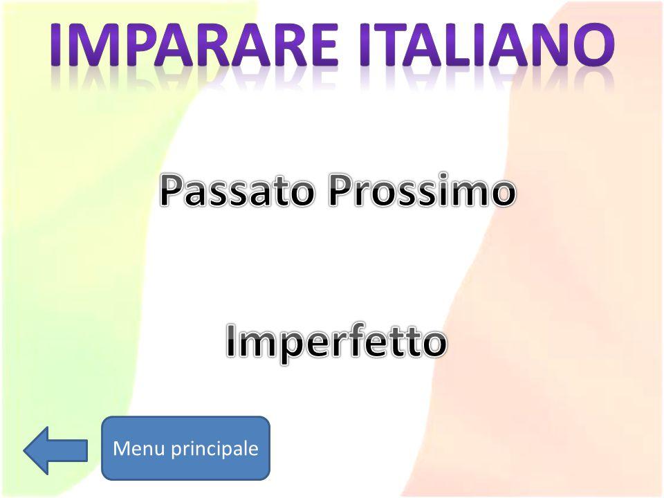 Imparare italiano Passato Prossimo Imperfetto Menu principale