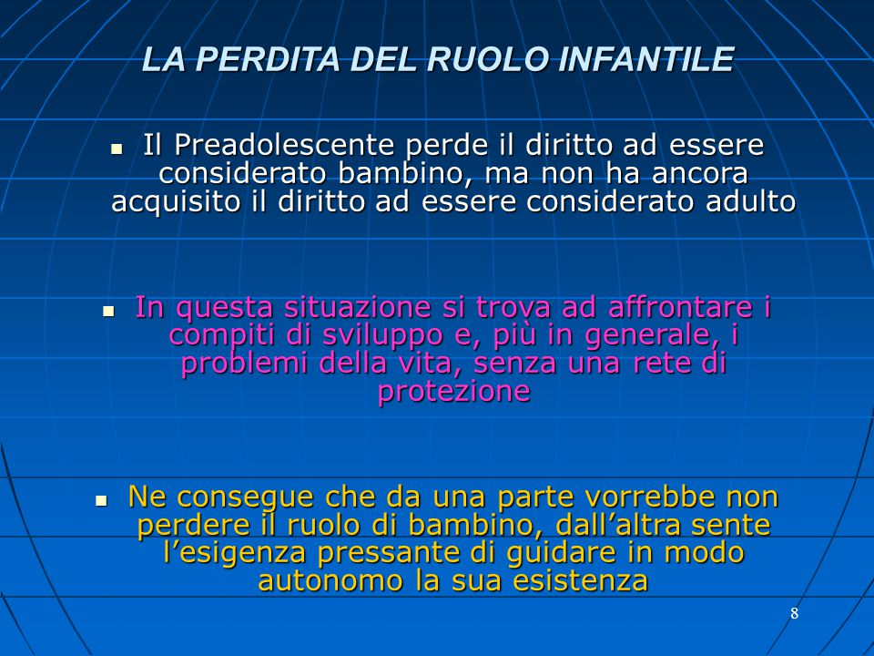 LA PERDITA DEL RUOLO INFANTILE