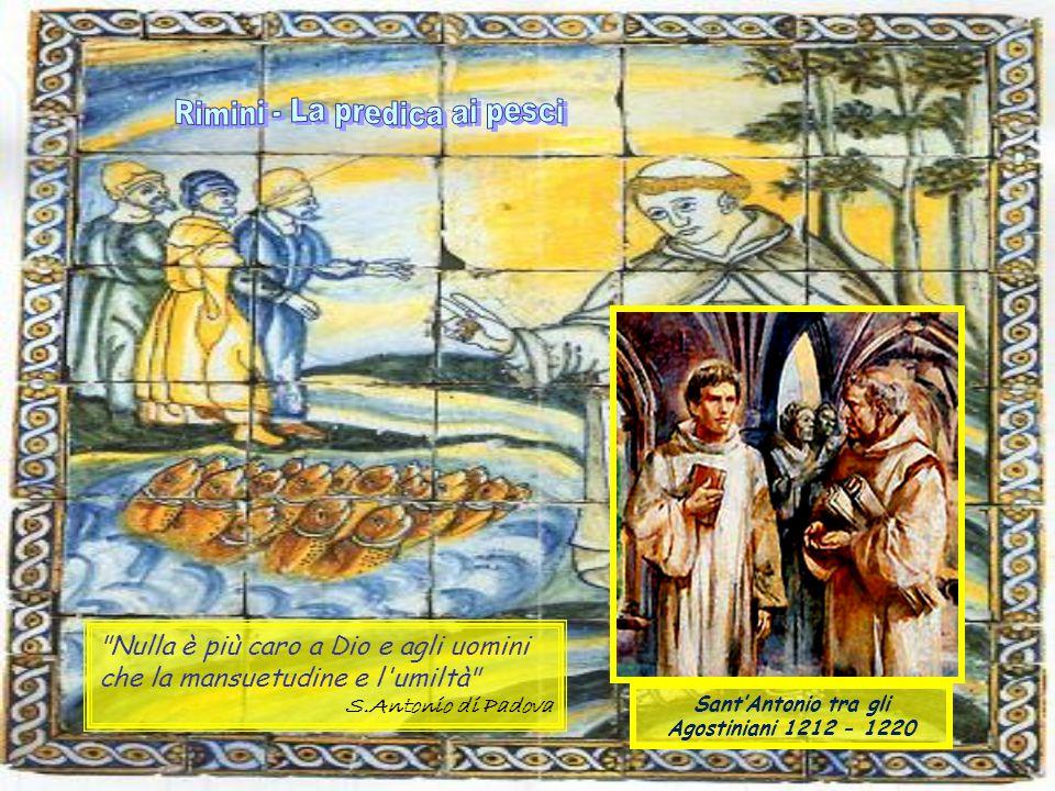 Sant'Antonio tra gli Agostiniani 1212 - 1220