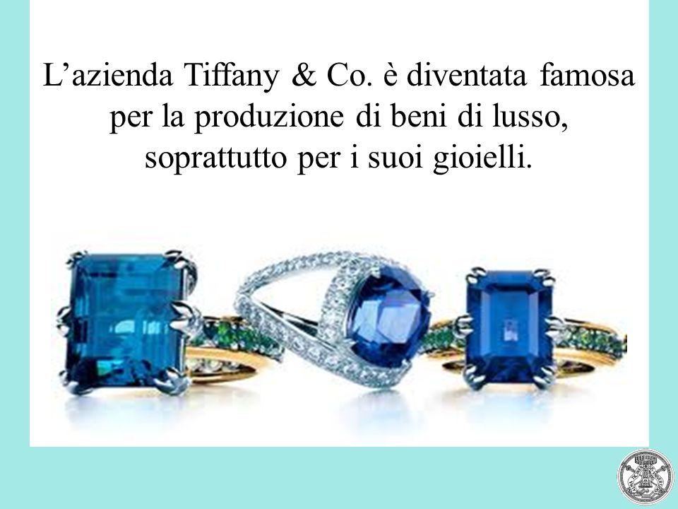 L'azienda Tiffany & Co.