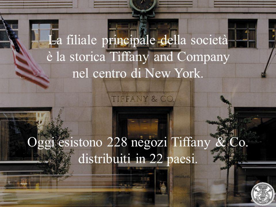 La filiale principale della società è la storica Tiffany and Company