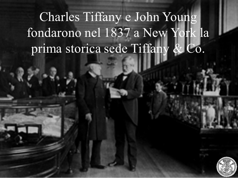 Charles Tiffany e John Young fondarono nel 1837 a New York la prima storica sede Tiffany & Co.