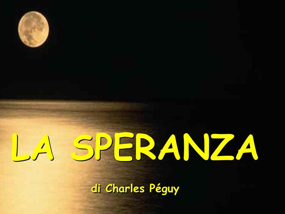 LA SPERANZA di Charles Péguy