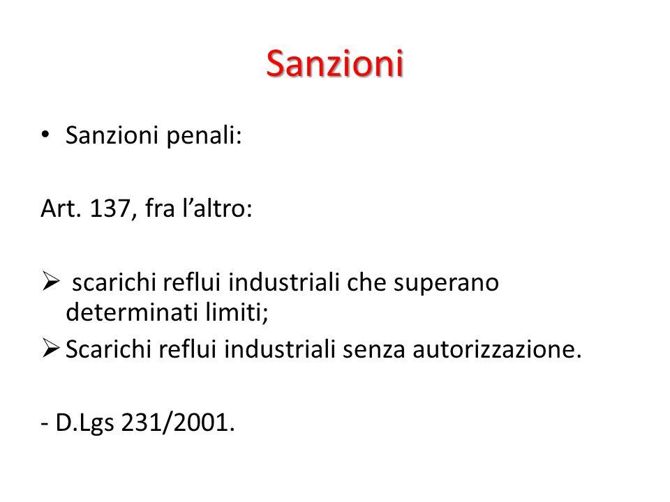 Sanzioni Sanzioni penali: Art. 137, fra l'altro: