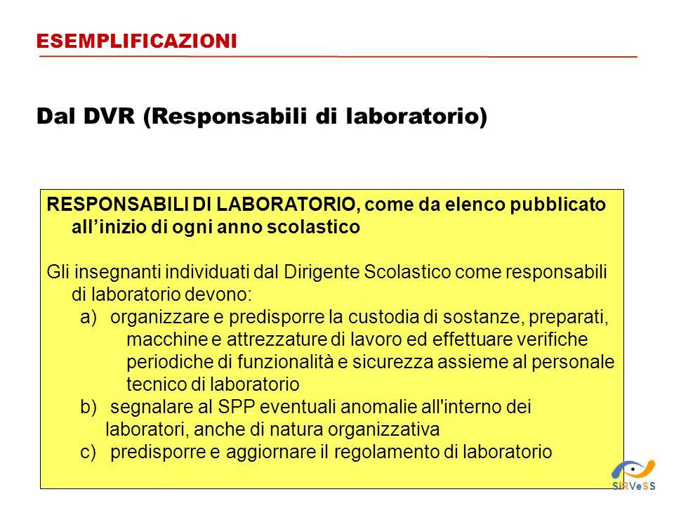 Dal DVR (Responsabili di laboratorio)