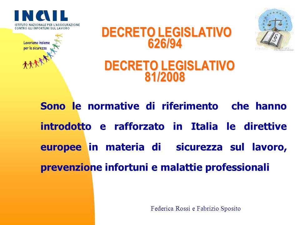 DECRETO LEGISLATIVO 626/94 DECRETO LEGISLATIVO 81/2008