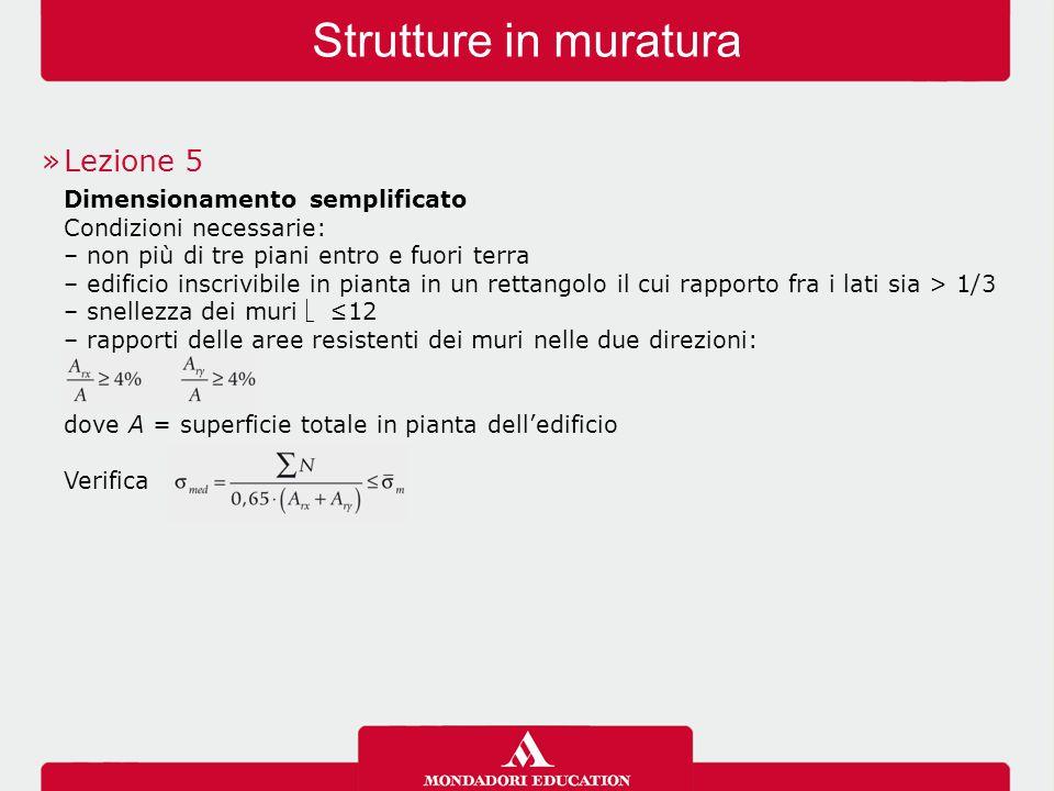 Strutture in muratura Lezione 5 Dimensionamento semplificato