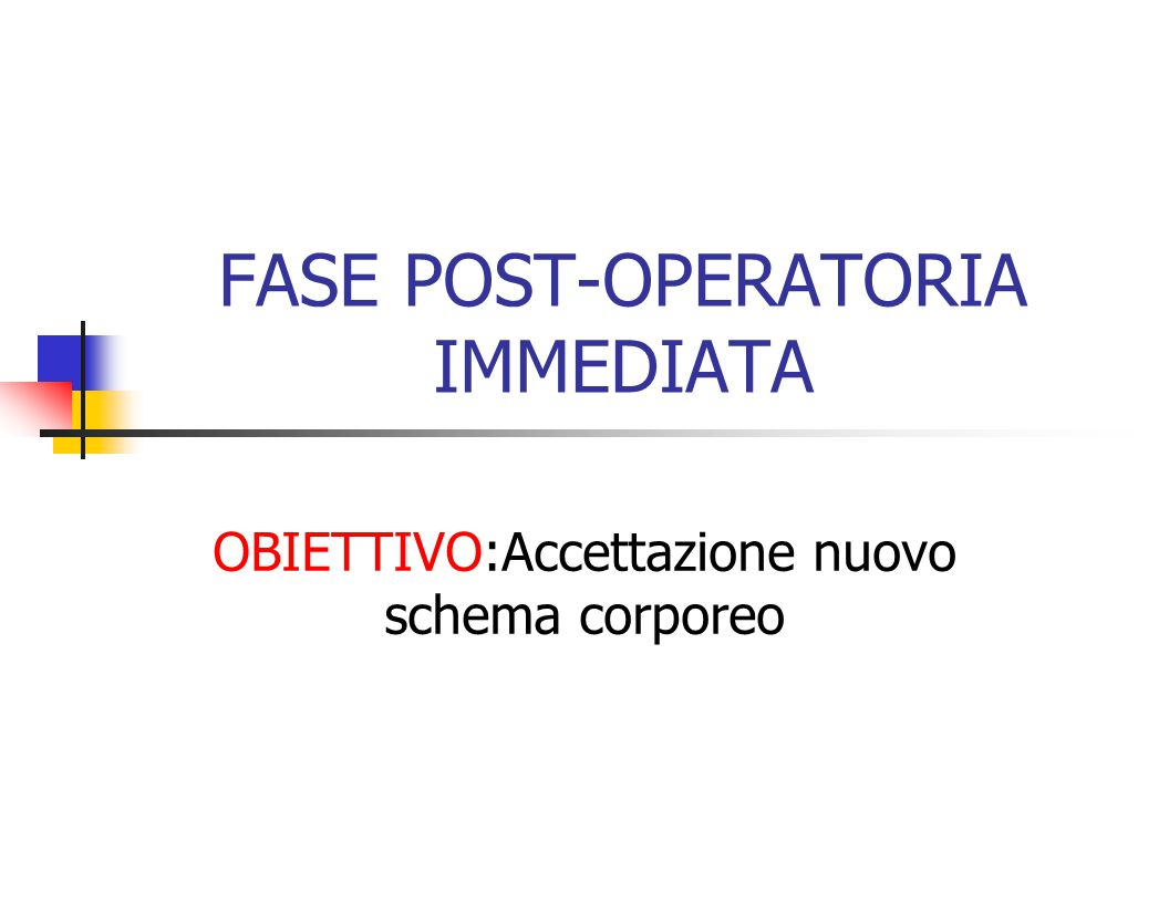 FASE POST-OPERATORIA IMMEDIATA