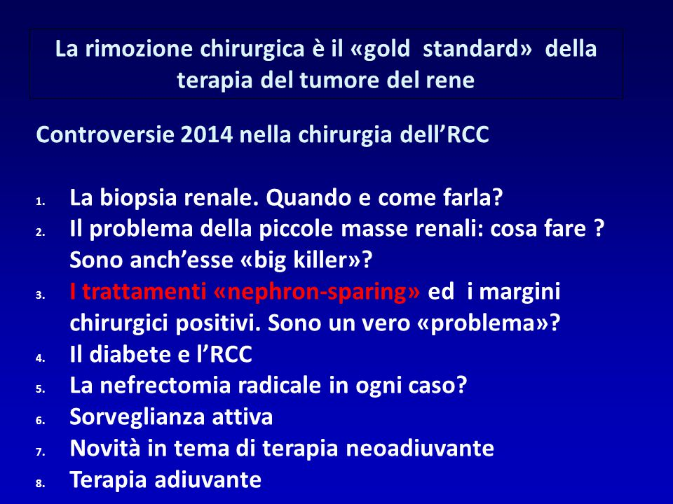 La rimozione chirurgica è il «gold standard» della terapia del tumore del rene