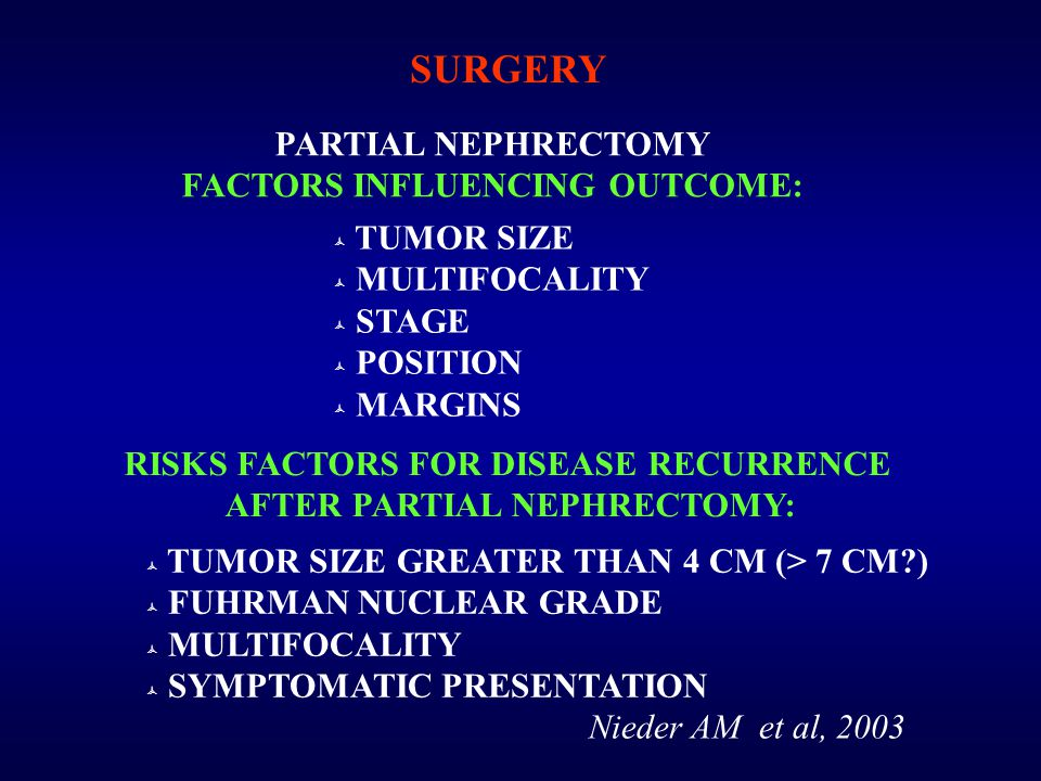 SURGERY PARTIAL NEPHRECTOMY FACTORS INFLUENCING OUTCOME: TUMOR SIZE