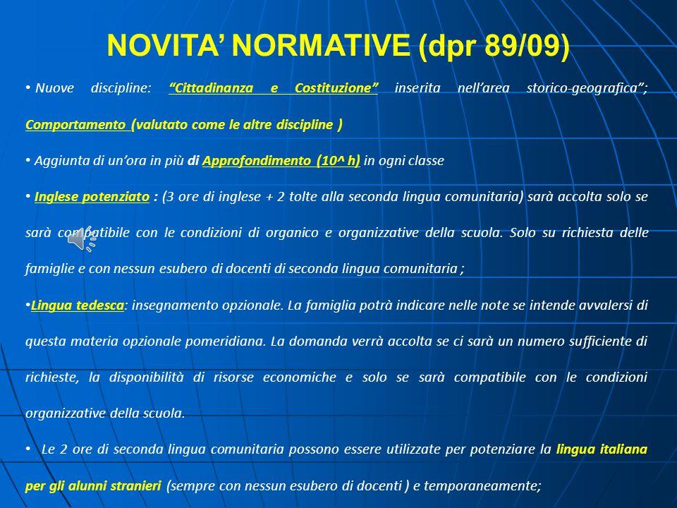 NOVITA' NORMATIVE (dpr 89/09)