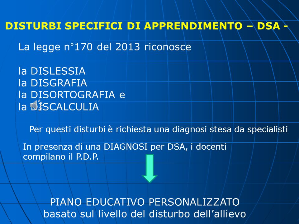 DISTURBI SPECIFICI DI APPRENDIMENTO – DSA -