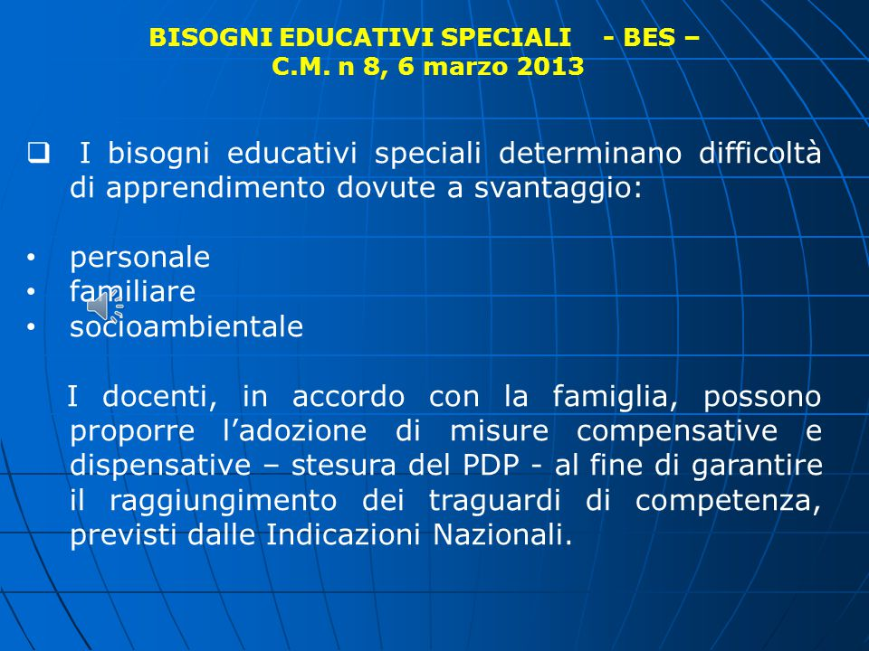 BISOGNI EDUCATIVI SPECIALI - BES –
