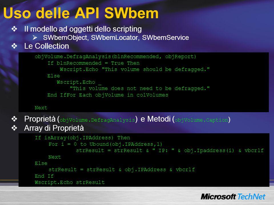 Uso delle API SWbem Il modello ad oggetti dello scripting