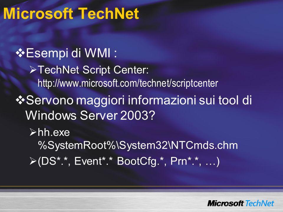 Microsoft TechNet Esempi di WMI :