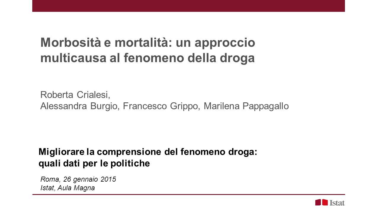 Morbosità e mortalità: un approccio multicausa al fenomeno della droga