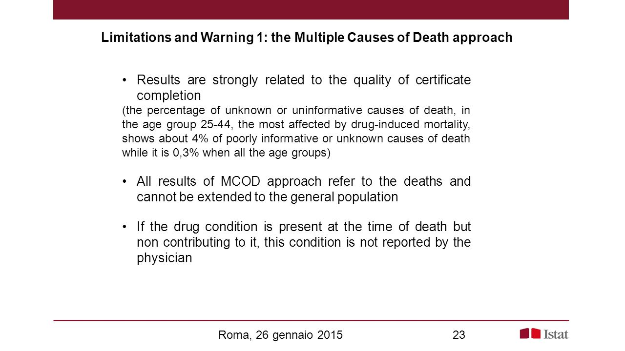 Limitations and Warning 1: the Multiple Causes of Death approach