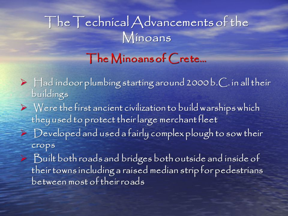 The Technical Advancements of the Minoans